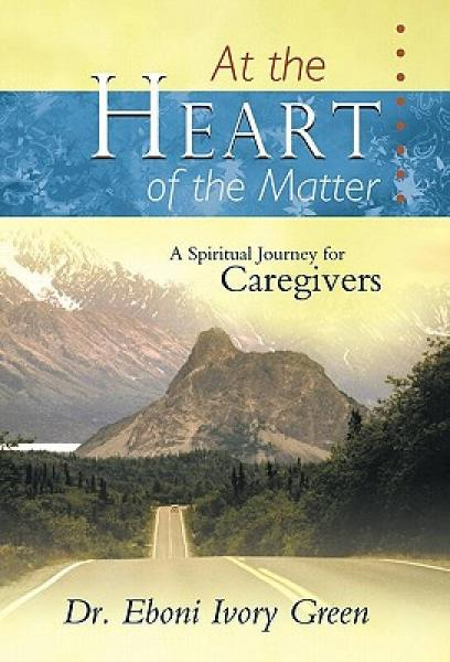 At the Heart of the Matter: A Spiritual Journey