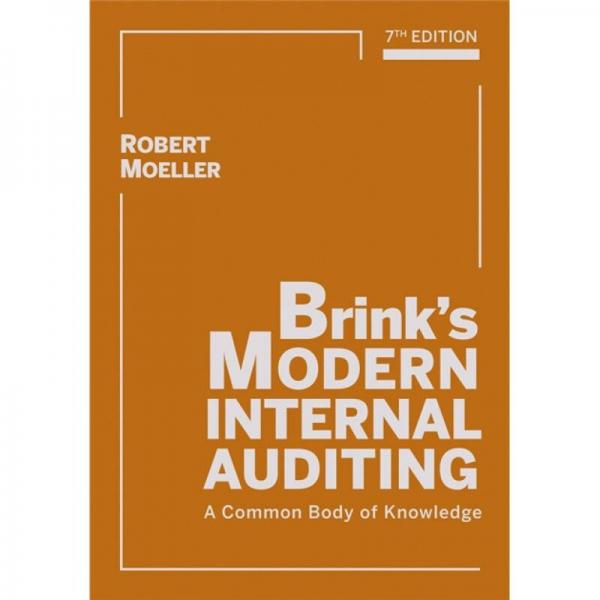 Brinks Modern Internal Auditing: A Common Body of Knowledge[现代内部审计:知识体系读本]