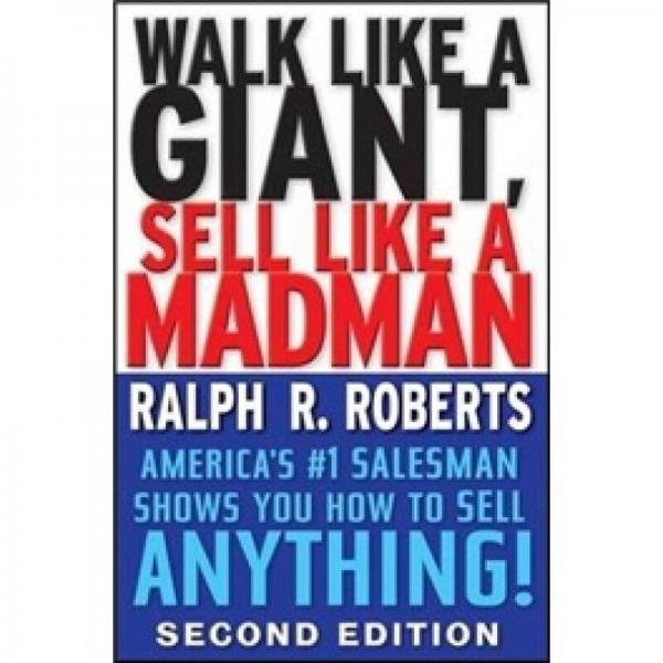 Walk Like A Giant, Sell Like A Madman[像巨人一样走路,像狂人一样销售]