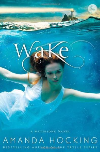 Wake (Watersong Novel)