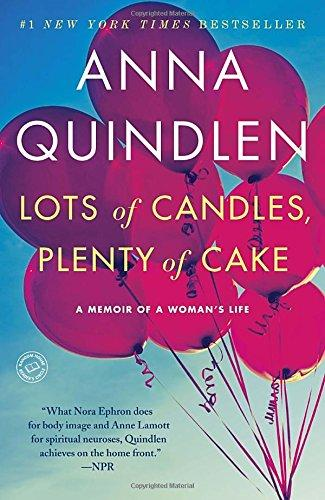Lots of Candles, Plenty of Cake: A Memoir of a Womans Life