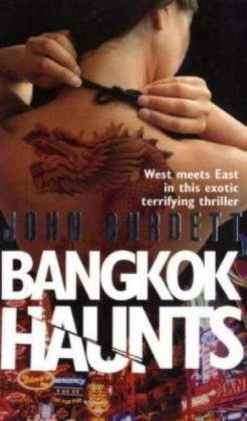 Bangkok Haunts  曼谷记忆