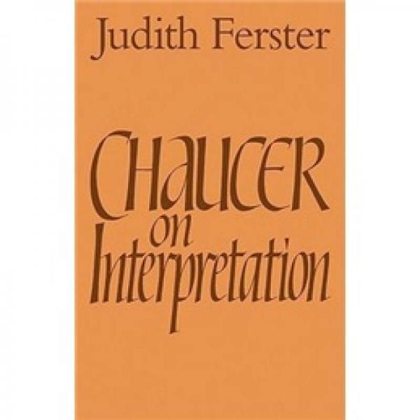 Chaucer on Interpretation