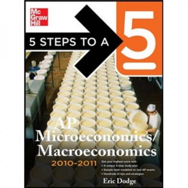 5 Steps to a 5 AP Microeconomics/Macroeconomics 2010-2011 Edition