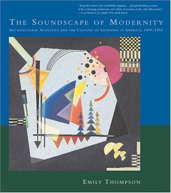 The Soundscape of Modernity