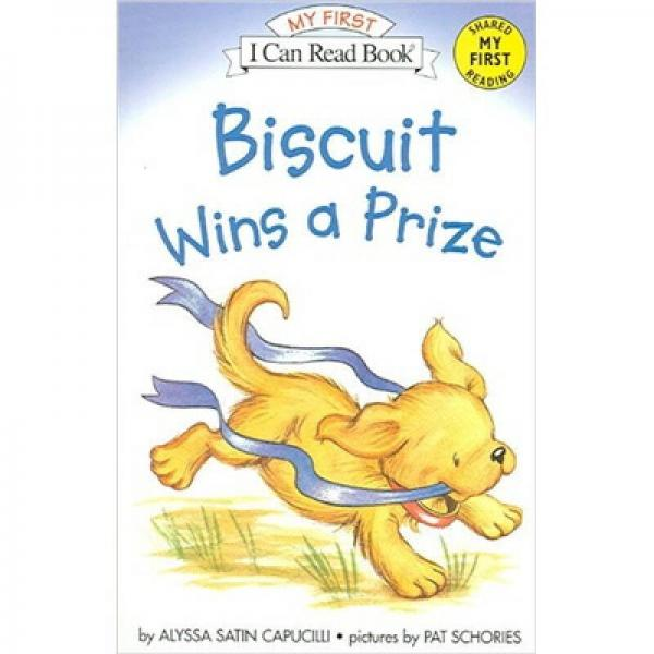 Biscuit Wins a Prize (My First I Can Read)[小饼干获奖]