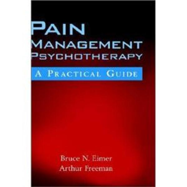 PainManagementPsychotherapy:APracticalGuide