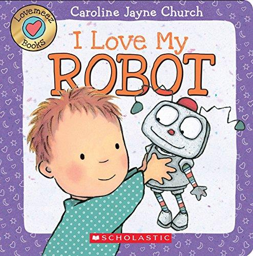 Lovemeez: I Love My Robot