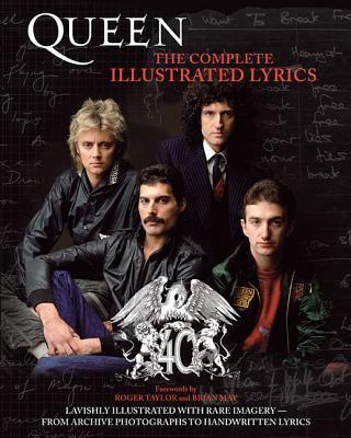 Queen:TheCompleteIllustratedLyrics