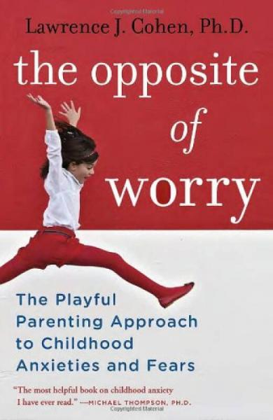 The Opposite of Worry  The Playful Parenting App