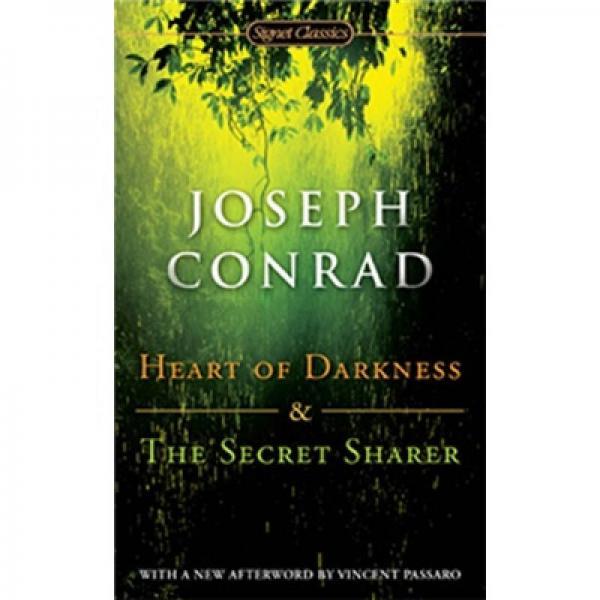 Heart of Darkness and the Secret Sharer 《黑暗之心》和《神秘的伙伴》