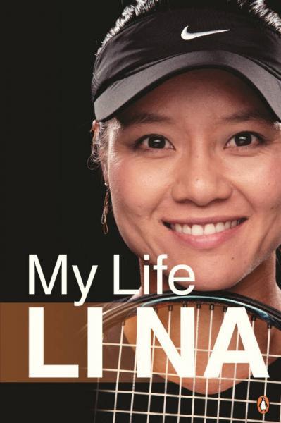 Li Na: My Life李娜自传(签章版) 英文原版