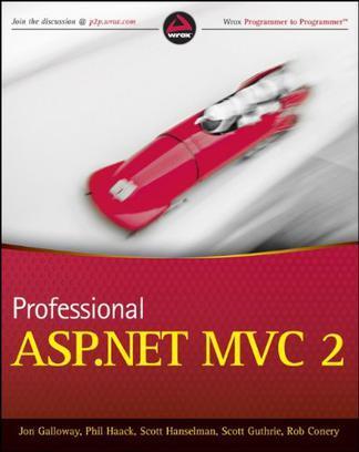 Professional ASP.NET MVC 2 (Wrox Programmer to Programmer)