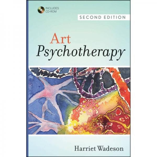 Art Psychotherapy[艺术心理治疗 第2版]