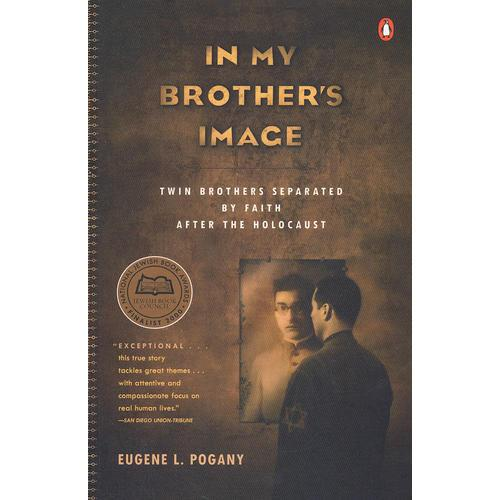 In My Brothers Image: Twin Brothers Separated by Faith after the Holocaust