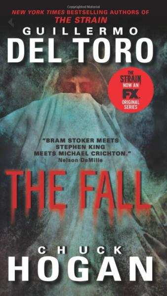 The Fall TV Tie-In Edition (The Strain Trilogy) [Mass Market Paperback]