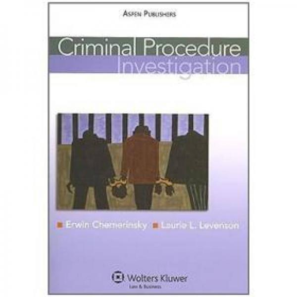 Criminal Procedure: Investigation[刑事诉讼:调查]