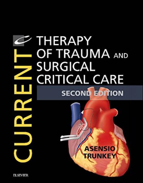Current Therapy in Trauma and Critical Care外伤与外科重症监护最新疗法,2nd