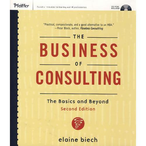 咨询业务:基础及其它 The Business of Consulting: The Basics and Beyond