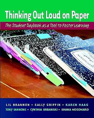 ThinkingOutLoudonPaper:TheStudentDaybookasaTooltoFosterLearning