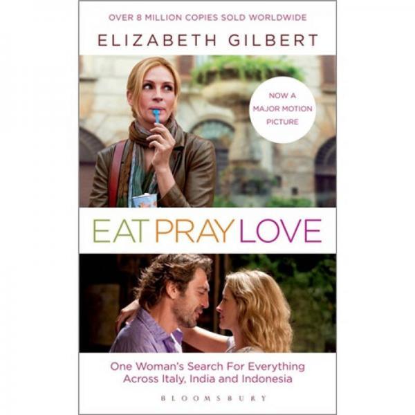 Eat, Pray, Love (Film Tie-In Edition)一辈子做女孩 英文原版