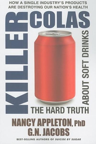 KillerColas:TheHardTruthaboutSoftDrinks
