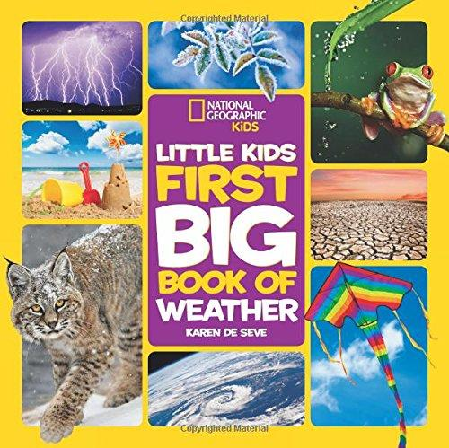 Little Kids First Big Book of Weather (First Big Book)