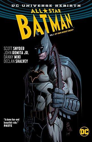 All-Star Batman Vol. 1: My Own Worst Enemy (Rebirth)