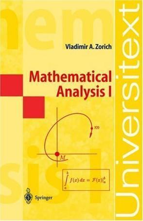 Mathematical Analysis I (Universitext)