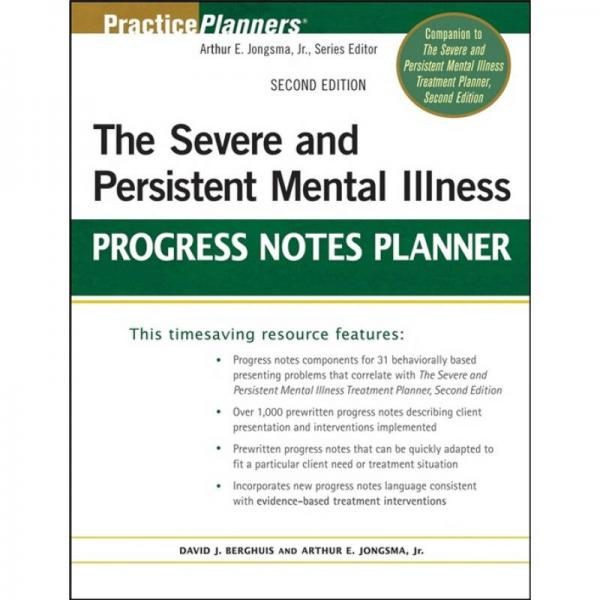 The Severe and Persistent Mental Illness Progress Notes Planner, 2nd Edition