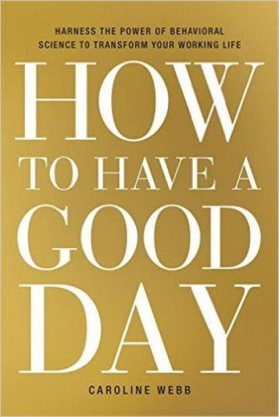 How to Have a Good Day