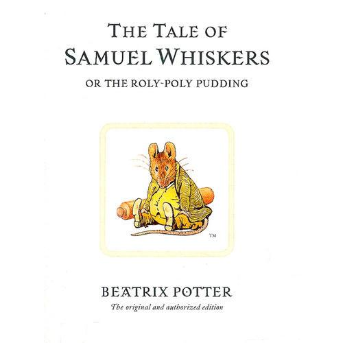 Original Peter Rabbit Books: The Tale of Samuel Whiskers 彼得兔系列:连鬓胡塞缪尔的故事