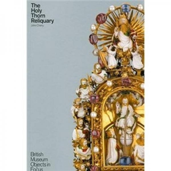 The Holy Thorn Reliquary