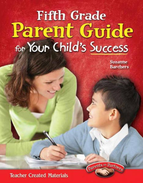 Parent Guide for Your Childs Success: Fifth Grade 家长指导:五年级