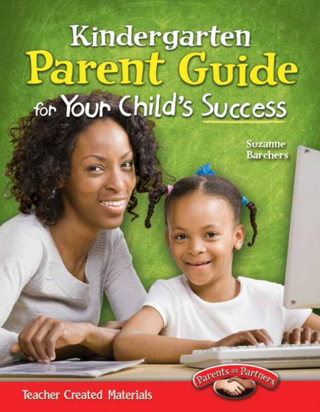 Parent Guide for Your Childs Success: Kindergarten 家长指导书:学前班