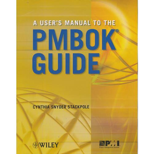 A UserS Manual To The Pmbok Guide 9780470584897