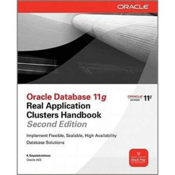 Oracle Database 11g Oracle Real Application Clusters Handbook, 2nd Edition