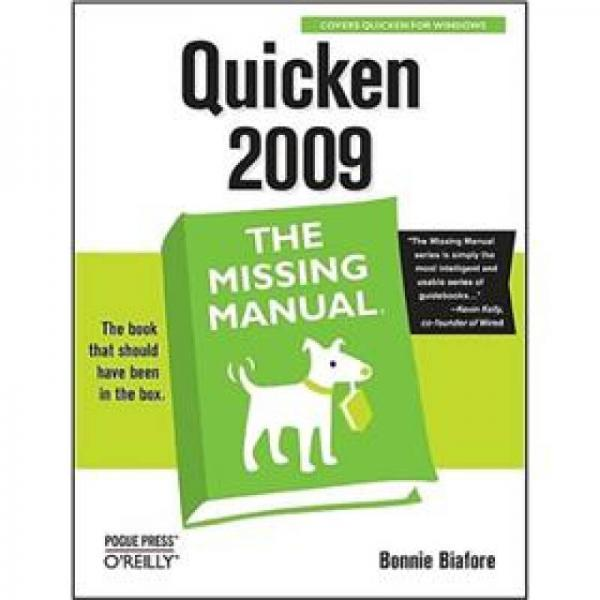 Quicken 2009: The Missing Manual (Missing Manuals)