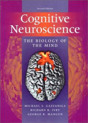 Cognitive Neuroscience, Second Edition