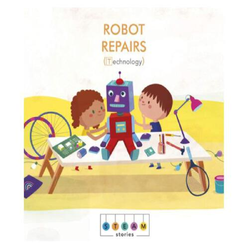 英文原版STEAM Stories: Robot Repairs (Technology)蒸汽层:机器人维修
