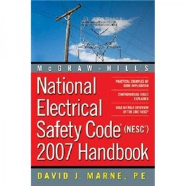 National Electrical Safety Code (NESC) 2007 Handbook