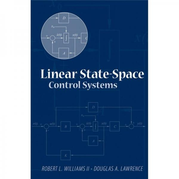 Linear State-space Control Systems[线性状态矢量空间控制系统]