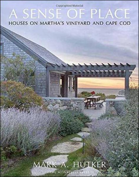 A Sense of Place  Houses on Marthas Vineyard an