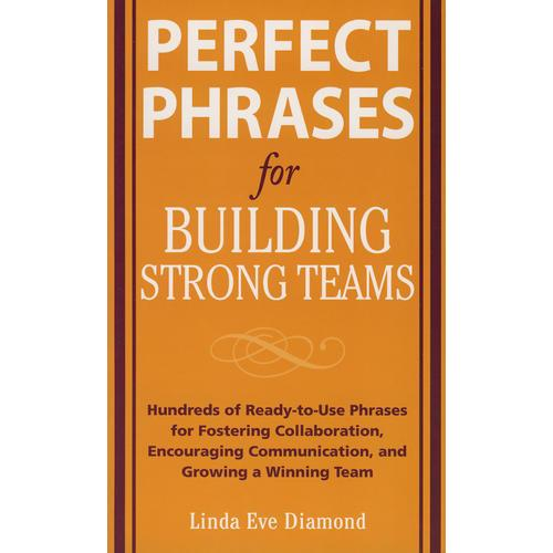 创建强大团队关键词 Perfect Phrases for Building Strong Teams