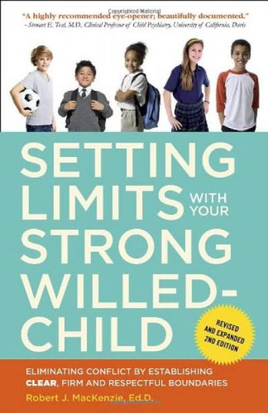 Setting Limits with Your Strong-Willed Child, Re