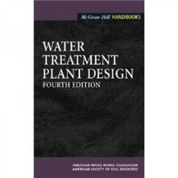 Water Treatment Plant Design (McGraw-Hill Handbooks)