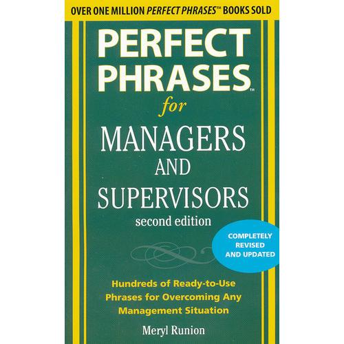 PERFECT PHRASES 4 MANAGERS & SUPERVISORS