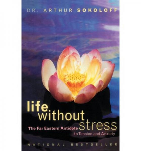 Life Without Stress  The Far Eastern Antidote to