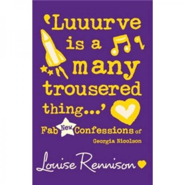 Luuurve Is a Many Trousered Thing... (Confessions of Georgia Nicolson)