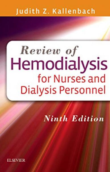 Review of Hemodialysis for Nurses and Dialysis Personnel,9th